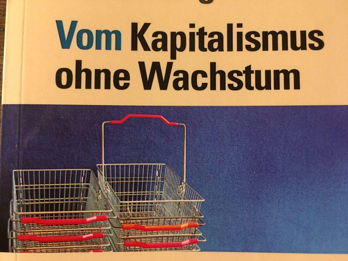 Kapitalismus ohne Wachstum?